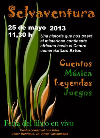 Cartel anunciador del espectáculo Selvaventura, que se llevará a cabo dentro de la Feria del Libro en Vivo