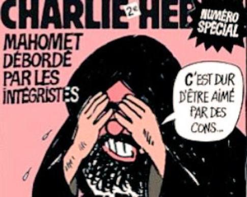 """Portada de la edición que 'Charlie Hebdo' ha sacado inmediatamente después del atentado. En ella se puede leer """"Mahoma, desbordado por los integristas"""" y una caricatura del profeta lamentándose: """"Es duro ser amado por unos cabrones..."""""""